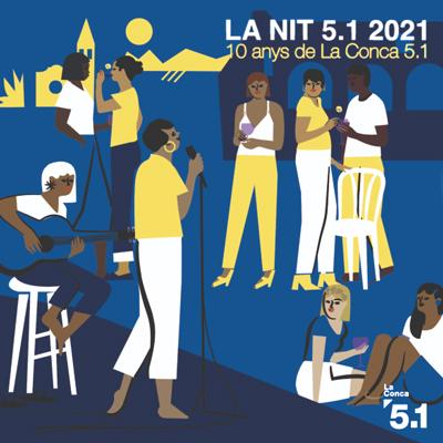 La Nit 5.1, la Conca 5.1, Barberà de la conca, 2021