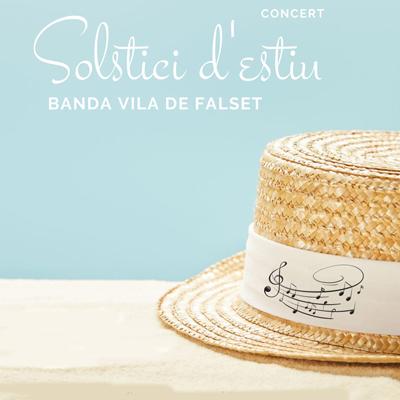 Concert 'Solstici d'estiu' - Banda Vila de Falset 2021