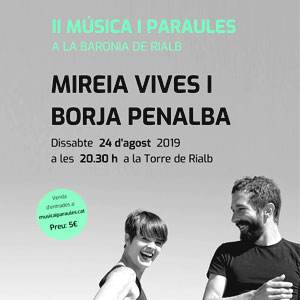Mireia Vives i Borja Penalba, duet valencià, al cicle Música i Paraules de la Torre de Rialb, 2019