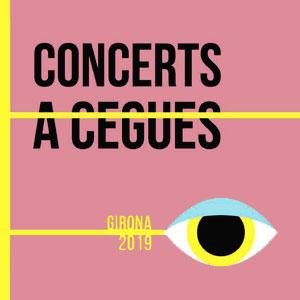Concerts a Cegues a Girona, 2019