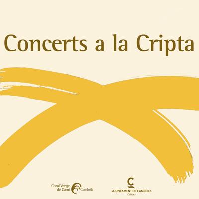 Cicle, Concerts a la Cripta, Cambrils, 2021