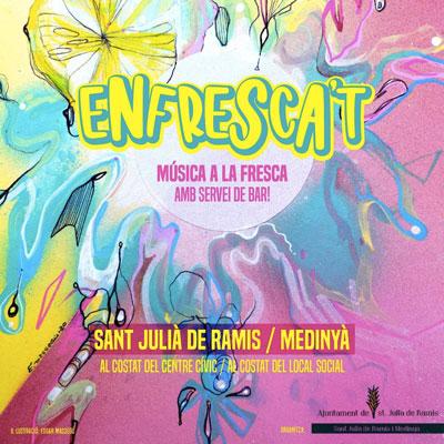Cicle de concerts Enfrasca't a Sant Julià de Ramis i Medinyà, 2020