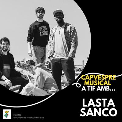 Capvespre Musical amb Lasta Sanco