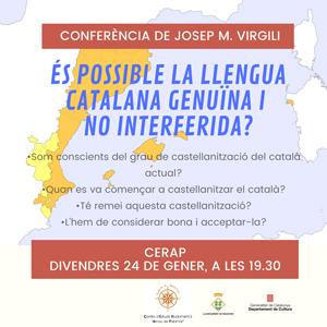 Conferència 'És possible la llengua catalana genuïna i no interferida?' a càrrec de Josep Maria Virgili