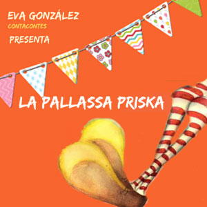 Contacontes amb La Pallassa Priska