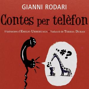 'Contes per telèfon' de  Gianni Rodari