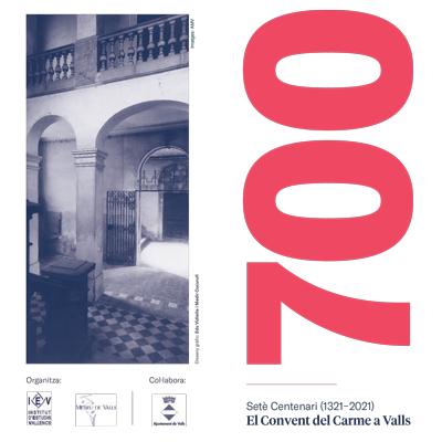 700 aniversari Convent del Came, Valls, 2021