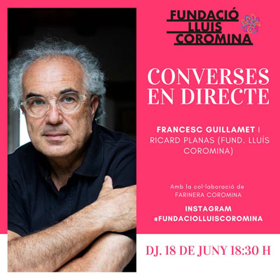 Francesc Guillamet, Cicle Converses en Directe, Fundació Lluís Coromines, On line, 2020