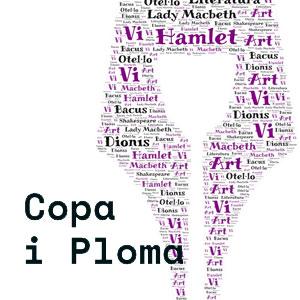 Copa i Ploma, Vins, textos, música