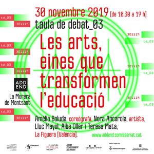 Taula de debat 'Les arts, eines que transformen l'educació'