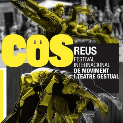 COS, Festival internacional de moviment i teatre gestual, Reus, 2021