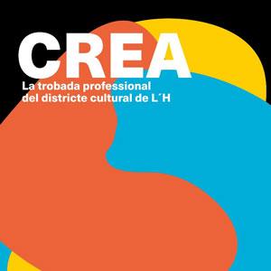 CREA, la festa del Districte Cultural de l'Hospitalet - 2019