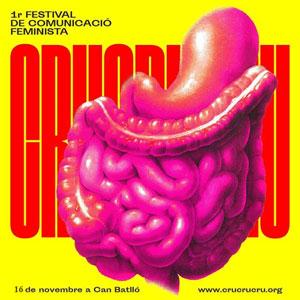 Crucrucru. 1r Festival de Comunicació Feminista - Barcelona 2019
