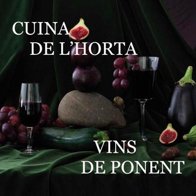 Jornades gastronòmiques 'Cuina de l'Horta, vins de Ponent', Lleida, 2021