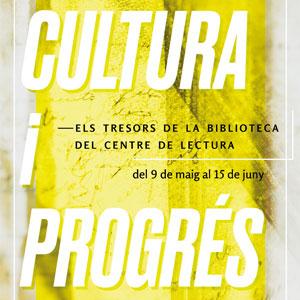 Exposició 'Cultura i progrés'