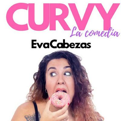 Monòleg 'Curvy' - Eva Cabezas