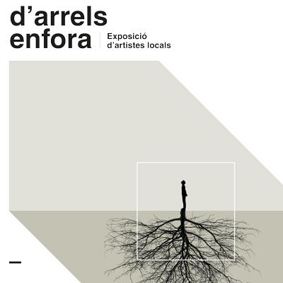 Exposició 'D'Arrels Enfora' - Deltebre