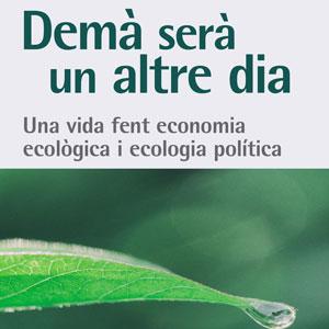 Llibre 'Demà serà un altre dia' - Joan Martínez-Alier