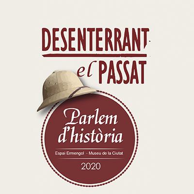 Fragment del cartell del cicle 'Desenterrant el passat - Parlem d'història'