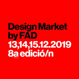 8è Design Market by FAD - Barcelona 2019