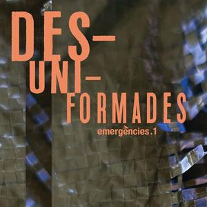 Exposició 'DES-UNI-FORMADES' - Barcelona 2019