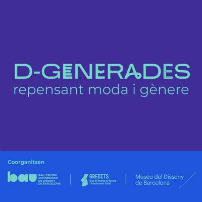 Jornada 'D-Generades: repensant moda i gènere', Barcelona, 2020
