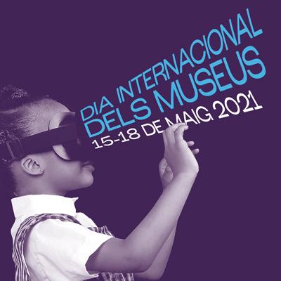 Dia Internacional dels Museus - 2021 (2a versió)