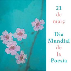 Dia Mundial de la Poesia - Terres de l'Ebre 2019