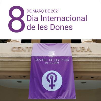 Dia de la Dona al Centre de lectura, Reus, 2021
