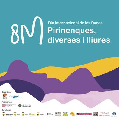 8M Pirinenques, diverses i lliures, Dia Internacional de la Dona, 2021