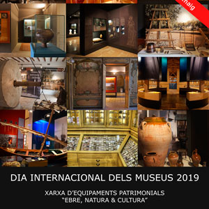 Dia Internacional dels Museus - Museu de les Terres de l'Ebre 2019