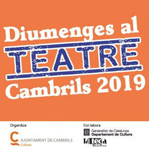 Cicle Diumenges al Teatre, Cambrils, 2019