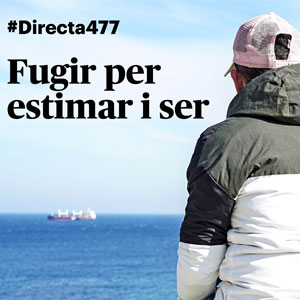 Documental 'Fugir per estimar i ser' de La Directa