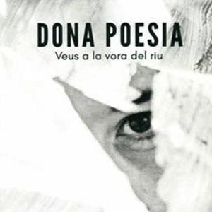 Llibre 'Dona Poesia. Veus a la vora del riu'