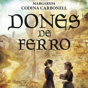 Llibre 'Dones de ferro' de Margarita Codina