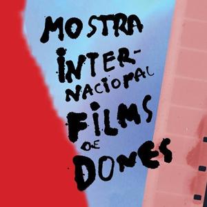 IV cicle Cinema i Dona a Lloret de Mar, 2020, Films de Dones