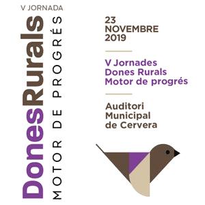 V Jornades 'Dones Rurals, Motor de Progrés' a Cervera, 2019