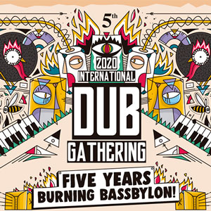 International Dub Gathering - L'Aldea 2020