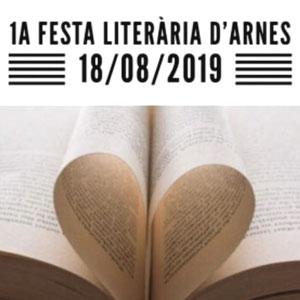 Festa Literària d'Arnes, 1a edició, 2019
