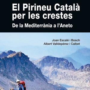 Llibre 'El Pirineu Català per les crestes' - Editorial Alpina