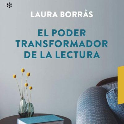 Llibre 'El poder transformador de la lectura' de Laura Borràs
