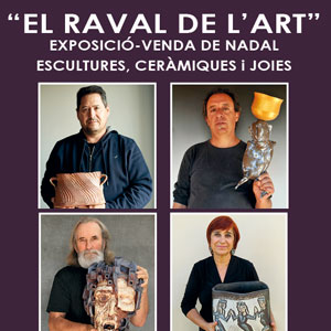 Exposició 'El Raval de l'Art' - Roquetes 2019