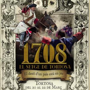 1708: El setge de Tortosa - Tortosa 2020