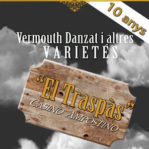 Vermouth danzat i altres varietés 'El Traspàs' - Dh Company