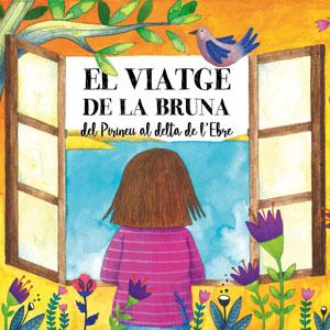 Llibre 'El viatge de la Bruna del Pirineu al delta de l'Ebre' - Montse Pallarés