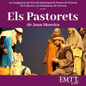 Espectacle 'Els Pastorets de Joan Moreira' - Tortosa 2019