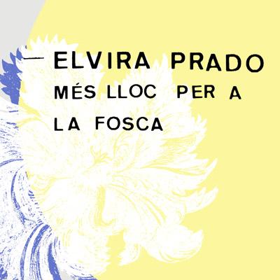 espectacle 'Més lloc per a la fosca' d'Elvira Prado-Fabregat