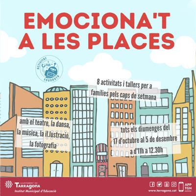 Emociona't a les places, Tarragona, 2021