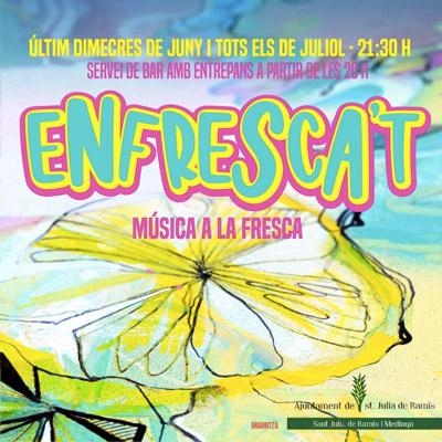 Cicle de concerts Enfresca't, Sant Julià de Ramis i Medinyà, 2021