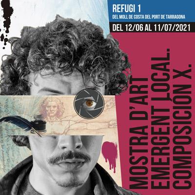 Exposició 'Mostra d'Art emergent local. Composición X', POrt de Tarragona